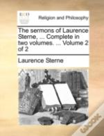 The Sermons Of Laurence Sterne, ... Comp