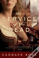 The Service Of The Dead 8211 A Novel