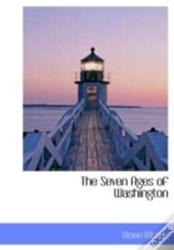 Wook.pt - The Seven Ages Of Washington