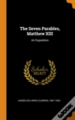 The Seven Parables, Matthew Xiii