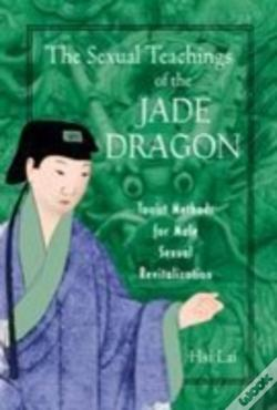 Wook.pt - The Sexual Teachings Of The Jade Dragon