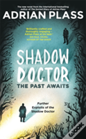 The Shadow Doctor'S Casebook (Shadow Doctor 2)