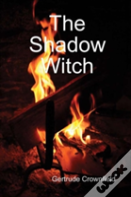 The Shadow Witch