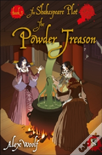 The Shakespeare Plot: The Powder Treason