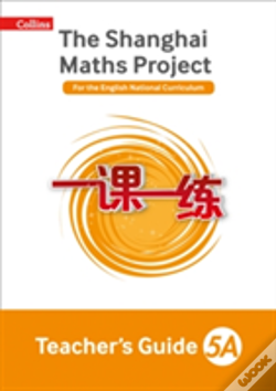 Wook.pt - The Shanghai Maths Project Teacher'S Guide Year 5a