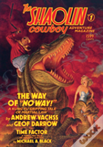 The Shaolin Cowboy Adventure Magazine