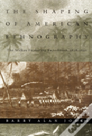 The Shaping Of American Ethnography