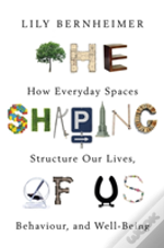 The Shaping Of Us