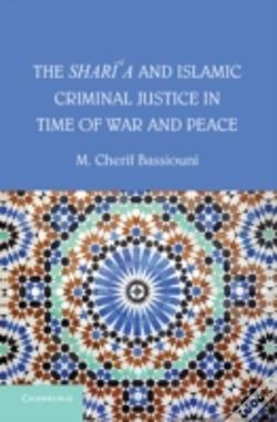 Wook.pt - The Shari'A And Islamic Criminal Justice In Time Of War And Peace