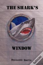The Shark'S Window