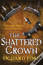 The Shattered Crown