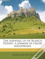 The Shewing Up Of Blanco Posnet; A Sermo