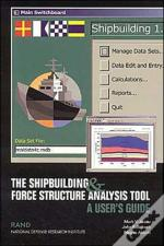 The Shipbuilding And Force Structure Analysis Tool