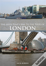 The Ships That Came To The Pool Of London