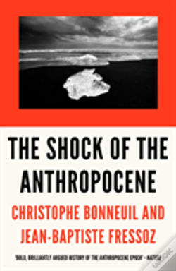 Wook.pt - The Shock Of The Anthropocene