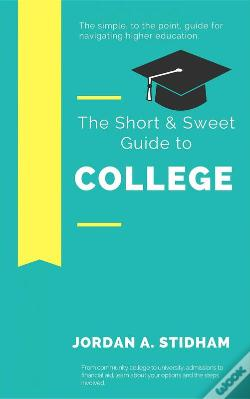 Wook.pt - The Short & Sweet Guide To College