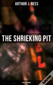 The Shrieking Pit (Thriller Novel)