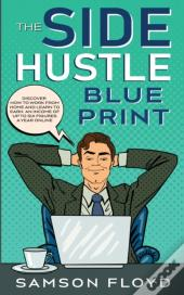 The Side Hustle Blueprint