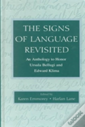 The Signs Of Language Revisited