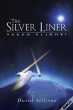 Wook.pt - The Silver Liner: Takes Flight!