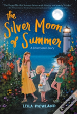 The Silver Moon Of Summer