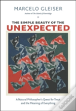 The Simple Beauty Of The Unexpected