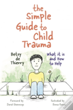 Wook.pt - The Simple Guide To Child Trauma