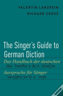 Wook.pt - The Singer'S Guide To German Diction