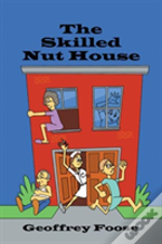 The Skilled Nut House