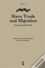 The Slave Trade And Migration