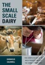 The Small-Scale Dairy