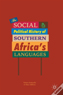 Wook.pt - The Social And Political History Of Southern Africa'S Languages