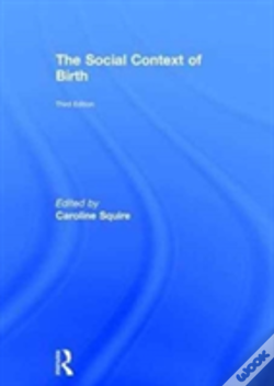 Wook.pt - The Social Context Of Birth 3rd Ed