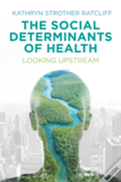 Wook.pt - The Social Determinants Of Health