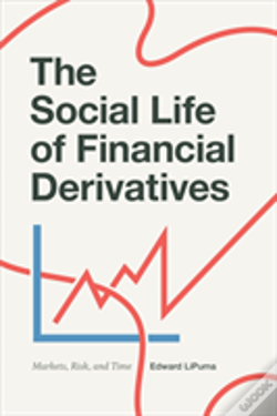 Wook.pt - The Social Life Of Financial Derivatives