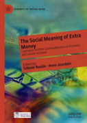 The Social Meaning Of Extra Money