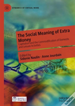 Wook.pt - The Social Meaning Of Extra Money