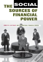 The Social Sources Of Financial Power