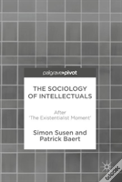 Wook.pt - The Sociology Of Intellectuals