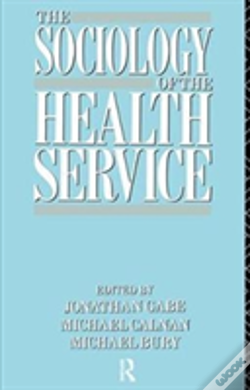 Wook.pt - The Sociology Of The Health Service
