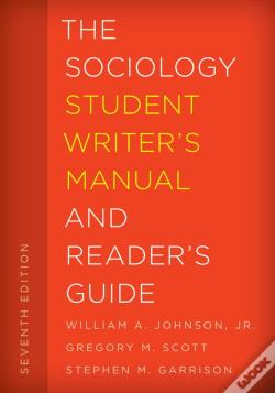 Wook.pt - The Sociology Student Writer'S Manual And Reader'S Guide