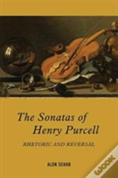 The Sonatas Of Henry Purcell