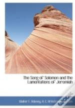 The Song Of Solomon And The Lamentations