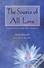 The Source Of All Love