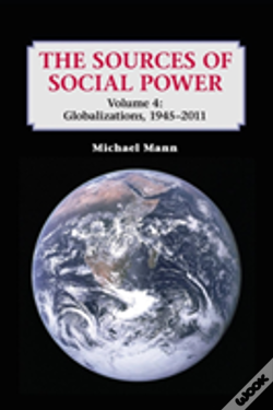 Wook.pt - The Sources Of Social Power: Volume 4, Globalizations, 1945-2011
