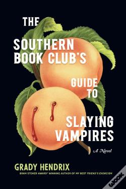 Wook.pt - The Southern Book Club's Guide to Slaying Vampires