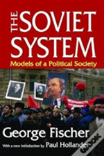 The Soviet System Models Of A Poli