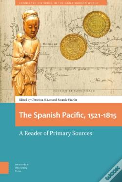 Wook.pt - The Spanish Pacific, 1521-1815