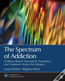 Wook.pt - The Spectrum Of Addiction