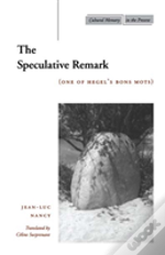 The Speculative Remark